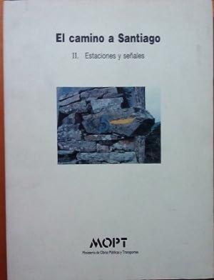 EL CAMINO A SANTIAGO. II. ESTACIONES Y SEÑALES: VV.AA.