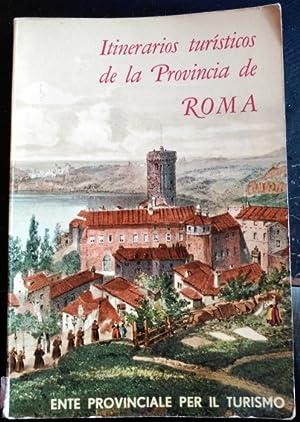 ITINERARIOS TURISTICOS DE LA PROVINCIA DE ROMA.: PALMA, Bruno.