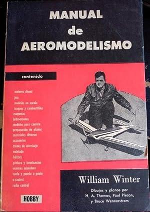 MANUAL DE AEROMODELISMO.: WINTER, William.