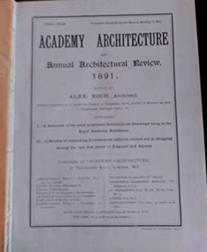 ACADEMY ARCHITECTURE AND ANNUAL ARCHITECTURAL REVIEW 1891.