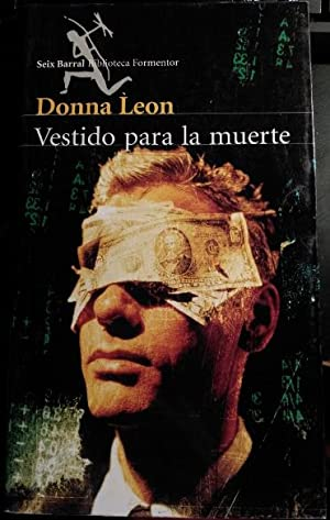 VESTIDO PARA LA MUERTE.: LEON, Donna.