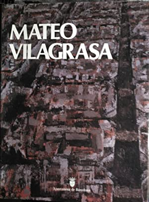 MATEO VILAGRASA. BARCELONA, UNA RAO PER PINTAR.