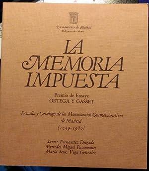 LA MEMORIA IMPUESTA. ESTUDIO Y CATALOGO DE: FERNANDEZ DELGADO/MIGUEL PASAMONTES/VEGA