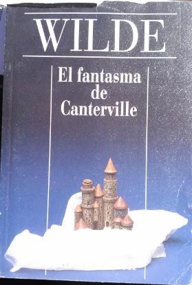 EL FANTASMA DE CANTERVILLE.: WILDE, Oscar.