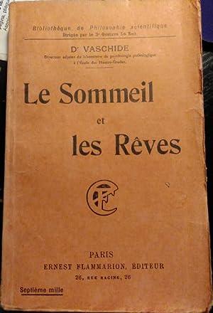LE SOMMEIL ET LES REVES.: VASCHIDE, D.