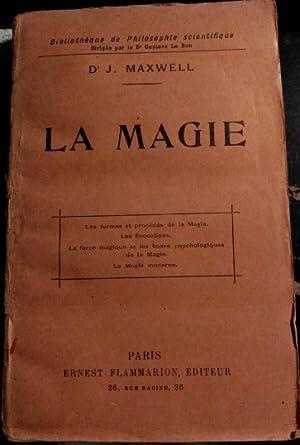 LA MAGIE.: MAXWELL, Dr. J.
