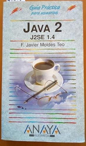 JAVA 2. J2SE 1.4.: MOLDES TEO, F.