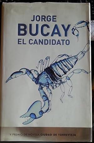 EL CANDIDATO.: BUCAY, Jorge.