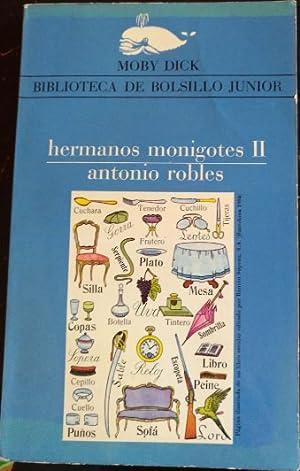 HERMANOS MONIGOTES II.: ROBLES, Antonio.