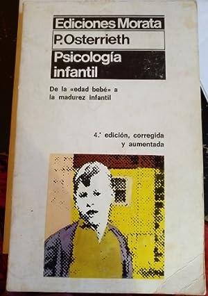 PSICOLOGIA INFANTIL. DE LA EDAD BEBE A: OSTERRIETH, P.
