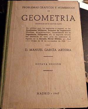 PROBLEMAS GRAFICOS Y NUMERICOS DE GEOMETRIA.: GARCIA ARDURA, Manuel.