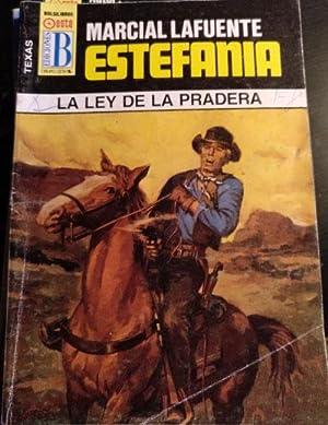 LA LEY DE LA PRADERA.: LAFUENTE ESTEFANIA, Marcial.