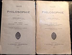 TRAITE DE PHILOSOPHIE. TOME PREMIER: INTRODUCTION, PSYCHOLOGIE, LOGIQUE. TOME SECOND: MORALE, EST...