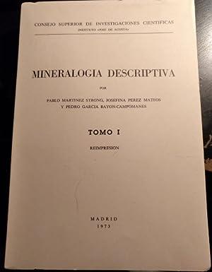 MINERALOGIA DESCRIPTIVA. TOMO I: REIMPRESION.: MARTINEZ STRONG/PEREZ MATEOS/