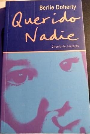 QUERIDO NADIE.: DOHERTY, Berlie.