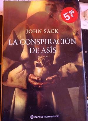 LA CONSPIRACION DE ASIS.: SACK, John.