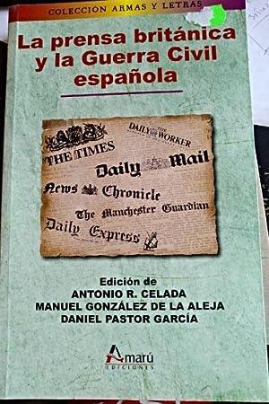 LA PRENSA BRITANICA Y LA GUERRA CIVIL: CELADA/GONZALEZ DE LA