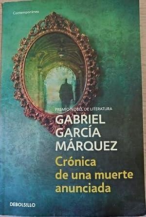 CRONICA DE UNA MUERTE ANUNCIADA.: GARCIA MARQUEZ, Gabriel.