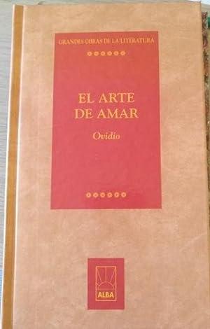 EL ARTE DE AMAR.: OVIDIO.