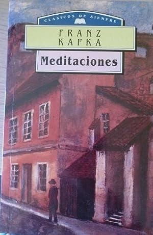 MEDITACIONES.: KAFKA, Franz.