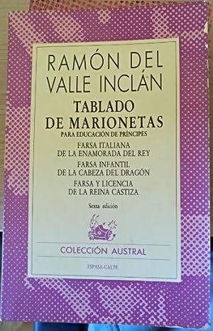 TABLADO DE MARIONETAS PARA EDUCACION DE PRINCIPES.: VALLE-INCLAN, Ramon del.