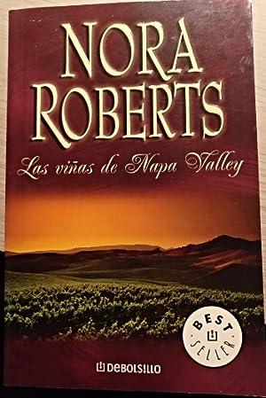 LAS VIÑAS DE NAPA VALLEY.: ROBERTS, Nora.
