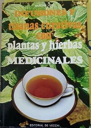 INFUSIONES Y TISANAS CURATIVAS CON PLANTAS Y: IZZOM Marilede.