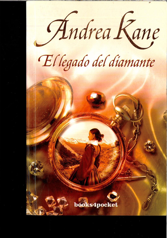 El legado del diamante (Books4pocket romántica) - Kane, Andrea