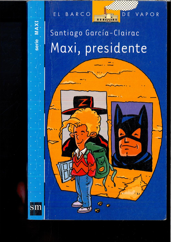 Maxi, presidente (Barco de Vapor Azul) - García-Clairac, Santiago