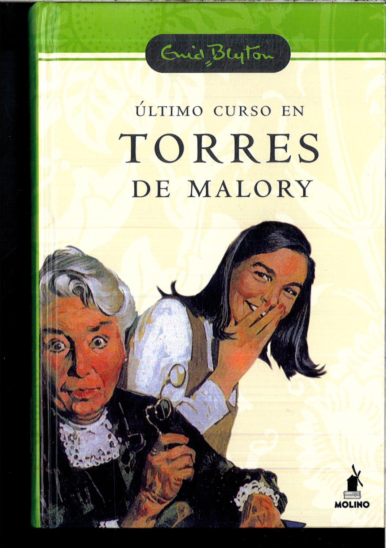 ULTIMO CURSO EN TORRES DE MALORY N.E - BLYTON, ENID