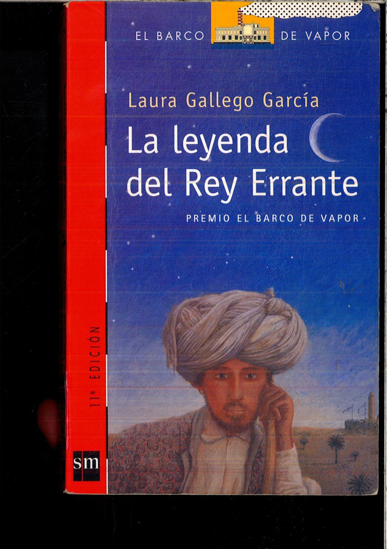 La leyenda del Rey Errante (Barco de Vapor Roja): Gallego García, Laura