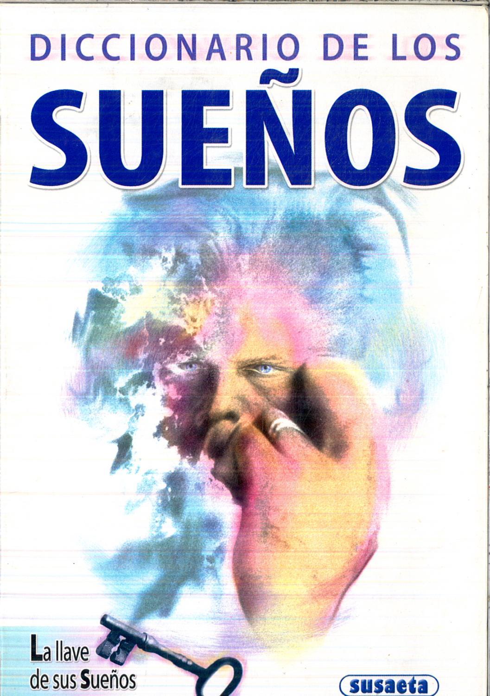 Diccionario De Los Sueños.La Llave De Tus Sueños (Chistes, Curiosidades, Acertijos) - Susaeta, Equipo