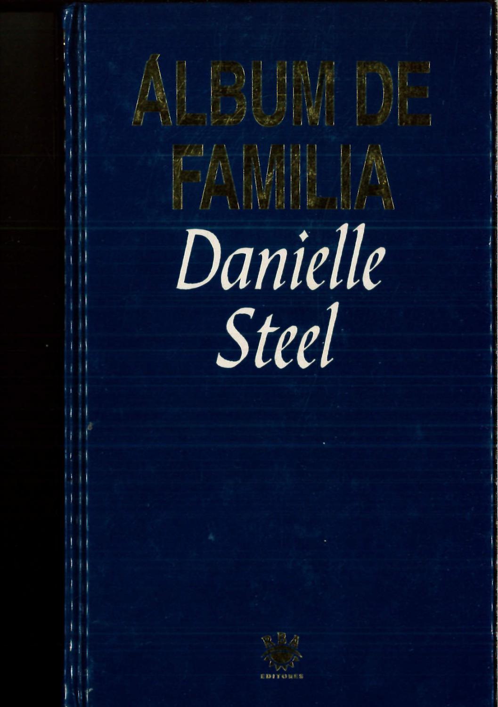 ALBUM DE FAMILIA - DANIELLE STEEL