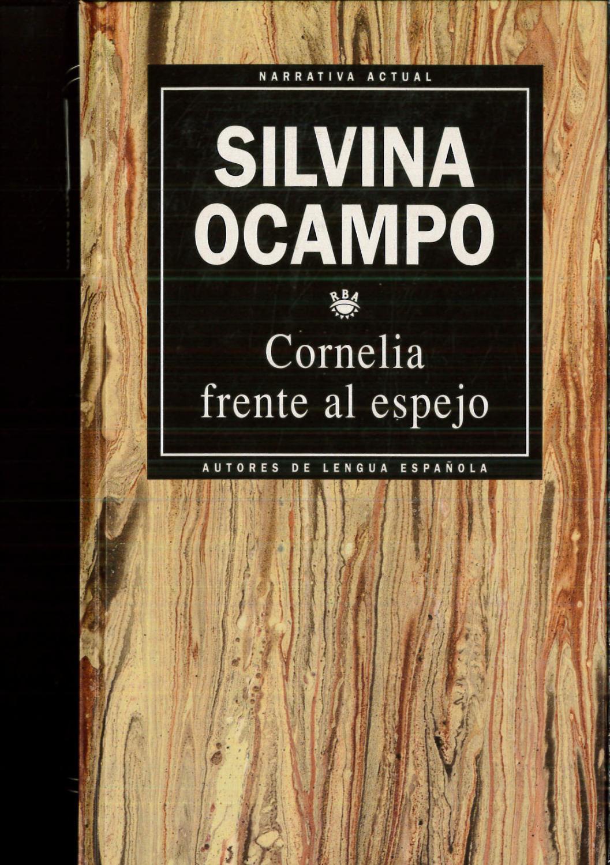 Cornelia frente al espejo - Silvina Ocampo