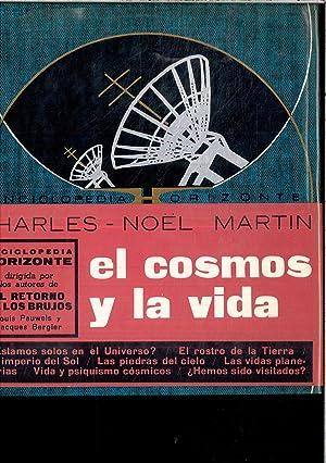 EL COSMOS Y LA VIDA: CHARLES - NOEL MARTIN