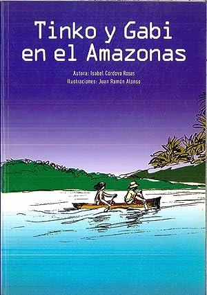 TINKO Y GABI EN EL AMAZONAS: ISABEL CORDOVA ROSAS