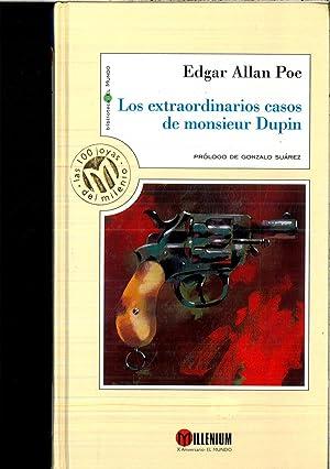 LOS EXTRAORDINARIOS CASOS DE MONSIEUR: EDGAR ALLAN POE