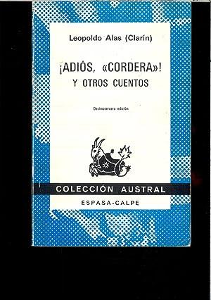 ADIOS CORDERA Y OTROS CUENTOS: LEOPOLDO ALAS (CLARIN)