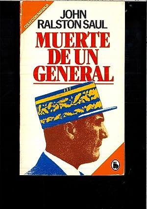 MUERTE DE UN GENERAL: JOHN RALSTON SAUL