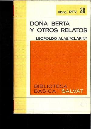 DOÑA BERTA Y OTROS RELATOS: LEOPOLDO ALAS (CLARIN)
