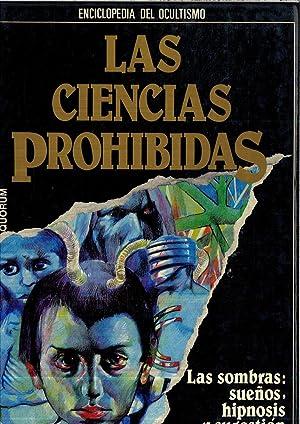 LAS CIENCIAS PROHIBIDAS (ENCICLOPEDIA DEL OCULTISMO Nº: JOSE ANTONIO VALVERDE