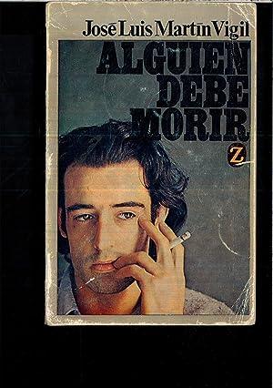 ALGUIEN DEBE MORIR: JOSE LUIS MARTIN