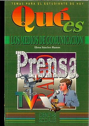 QUE ES LOS MEDIOS DE COMUNICACION: LAZARO GONZALEZ GARCIA