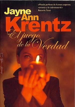 EL JUEGO DE LA VERDAD: JAYNE ANN KRENTZ