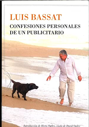CONFESIONES PERSONALES DE UN PUBLICITARIO: LUIS BASSAT