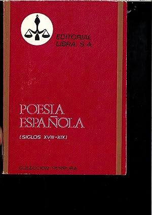 POESIA ESPAÑOLA (SIGLO XVIII-XIX): VARIOS
