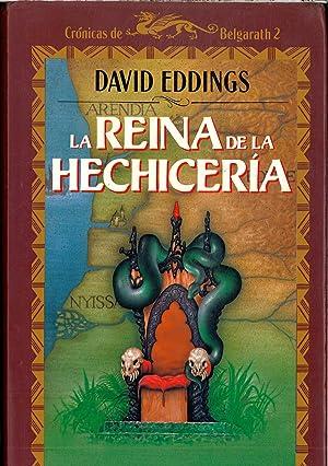 LA REINA DE LA HECHICERIA: DAVID EDDINGS
