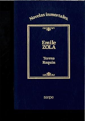 TERESA RAQUIN: EMILE ZOLA