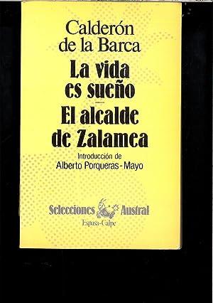LAVIDA ES SUEÑO - EL ALCALDE DE: CALDERON DE LA