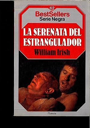 LA SERENATA DEL ESTRANGULADOR: WILLIAM IRISH